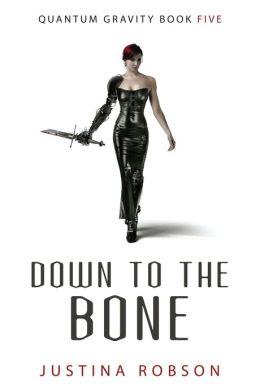Down to the Bone (Quantum Gravity Series #5)