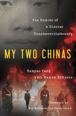 My Two Chinas: The Memoir of a Chinese Counter-Revolutionary