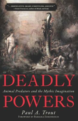 Deadly Powers: Animal Predators and the Mythic Imagination