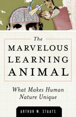 Marvelous Learning Animal: What Makes Human Behavior Unique