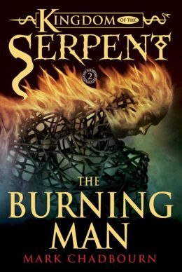 The Burning Man (Kingdom of the Serpent Book 2)