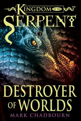 Destroyer of Worlds (Kingdom of the Serpent 3)