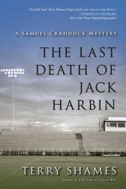 The Last Death of Jack Harbin (Samuel Craddock Series #2)
