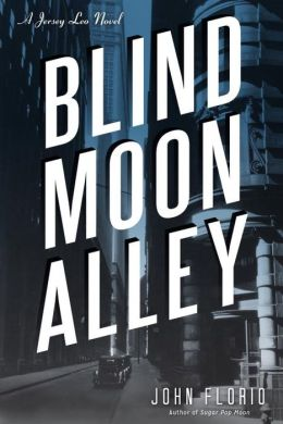 Blind Moon Alley (Jersey Leo Series #2)