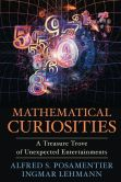 Book Cover Image. Title: Mathematical Curiosities:  A Treasure Trove of Unexpected Entertainments, Author: Alfred S. Posamentier