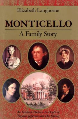 Monticello: A Family Story