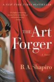 Book Cover Image. Title: The Art Forger, Author: B. A. Shapiro