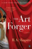 Book Cover Image. Title: The Art Forger:  A Novel, Author: B. A. Shapiro