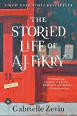Book Cover Image. Title: The Storied Life of A. J. Fikry:  A Novel, Author: Gabrielle Zevin