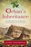 Book Cover Image. Title: Orhan's Inheritance, Author: Aline Ohanesian