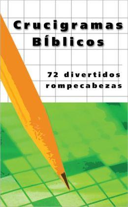 Crucigramas biblicos: 72 rompecabezas divertidos
