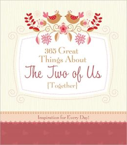 365 Great Things About the Two of Us (Together)
