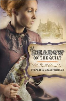 The Shadow on the Quilt (Quilt Chronicles Series #2)