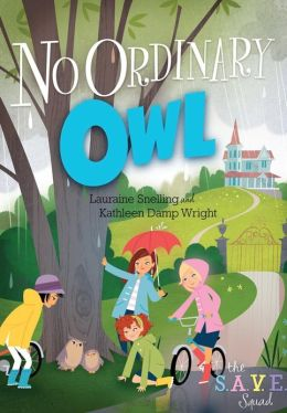 No Ordinary Owl (S.A.V.E. Squad Series #4)