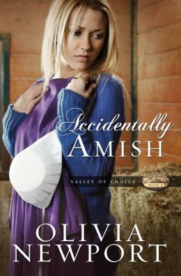 Accidentally Amish (Valley of Choice Series #1)