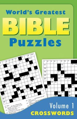 The World's Greatest Bible Puzzles--Volume 1 (Croswords)