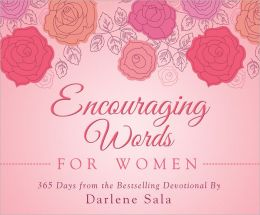 Encouraging Words for Women: 365 Days from the Bestselling Devotional