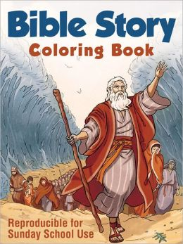 Bible Story Coloring Book: Reproducible for Sunday School Use