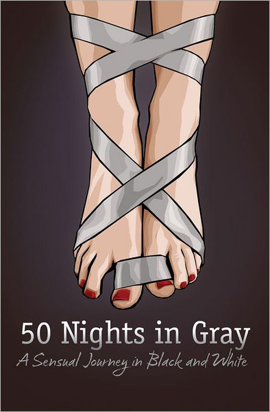 50 Nights in Gray: A Sensual Journey in Black and White