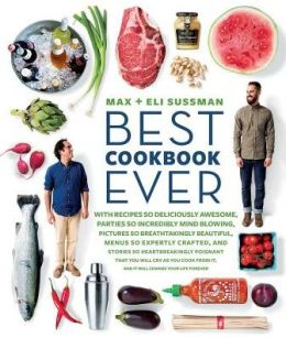 The Best Cookbook Ever: A Survival Manual