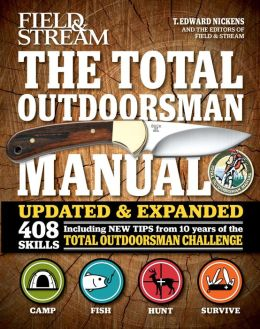 The Total Outdoorsman Manual (10th Anniversary Edition)