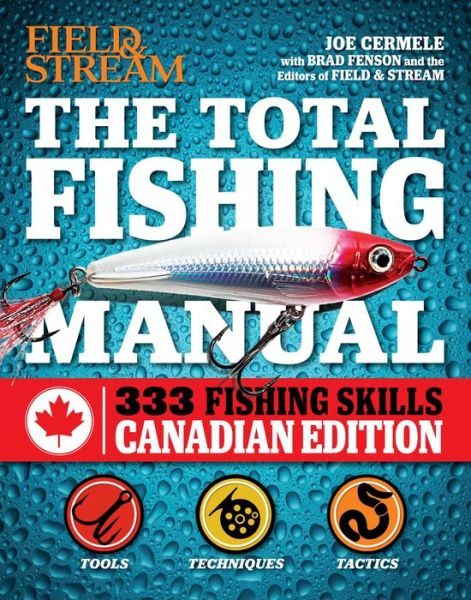 The Total Fishing Manual (Canadian edition): 317 Essential Fishing Skills