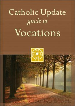 Catholic Update Guide to Vocations