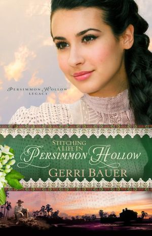 Stitching a Life in Persimmon Hollow