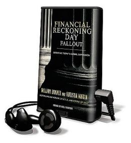 Financial Reckoning Day Fallout: Surviving Today's Global Depression [With Earbuds]