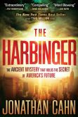 Book Cover Image. Title: The Harbinger:  The Ancient Mystery That Holds the Secret of America's Future, Author: Jonathan Cahn