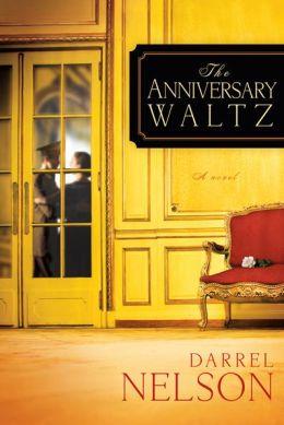 The Anniversary Waltz: A Novel