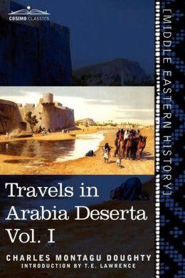 Travels In Arabia Deserta, Vol. I (In Two Volumes)
