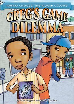 Greg's Game Dilemma