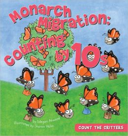 Monarch Migration: Counting By 10s