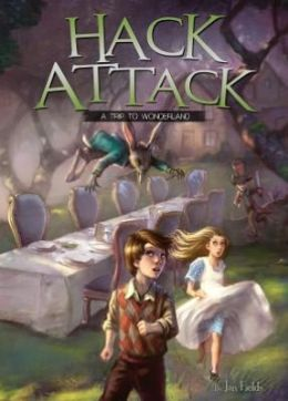 Hack Attack: A Trip to Wonderland Book 1
