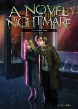 A Novel Nightmare: The Purloined Story Book 6