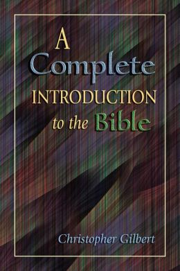 Complete Introduction to the Bible, A