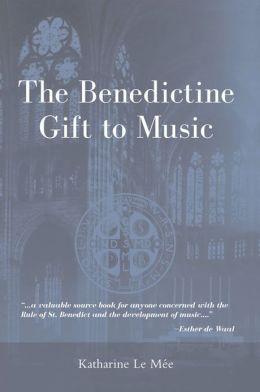 Benedictine Gift to Music, The