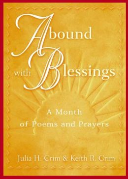 Abound with Blessings: A Month of Poems and Prayers