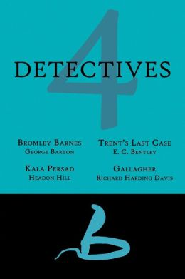 4 Detectives: Bromley Barnes / Trent's Last Stand / Kala Persad / Gallagher