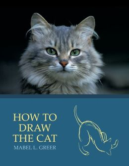 How to Draw the Cat (Reprint Edition)