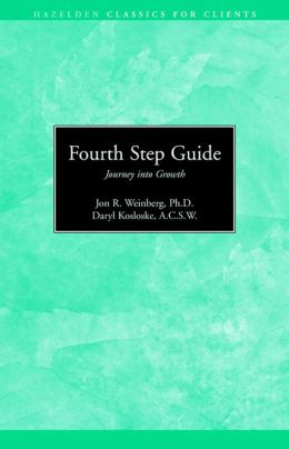 Fourth Step Guide Journey Into Growth: Hazelden Classics for Clients