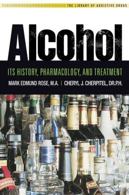 Alcohol: It's History, Pharmacology and Treatment