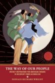 Book Cover Image. Title: The Way of Our People:  Daily Meditations for American Indians in Recovery from Alcoholism, Author: Donald Richard Wright