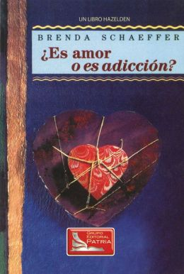 Spanish Is It Love or Is It Addiction: Es Amor o Es Addición