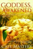 Goddess, Awakened