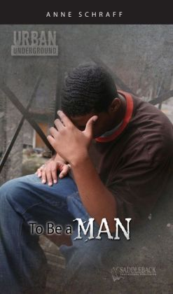 To Be a Man (Urban Underground Series)