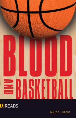 Blood and Basketball-Quickreads