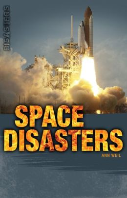 Space Disasters (Saddleback Disasters Series)