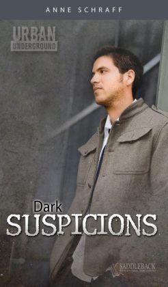 Dark Suspicions (Urban Underground Series)